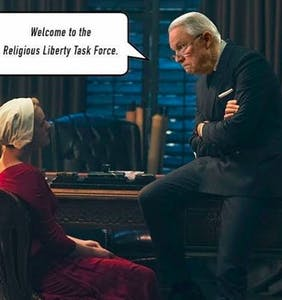 "These ""Religious Liberty Task Force"" memes make the whole thing slightly less creepy"